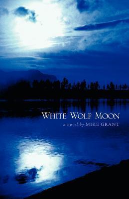 White Wolf Moon