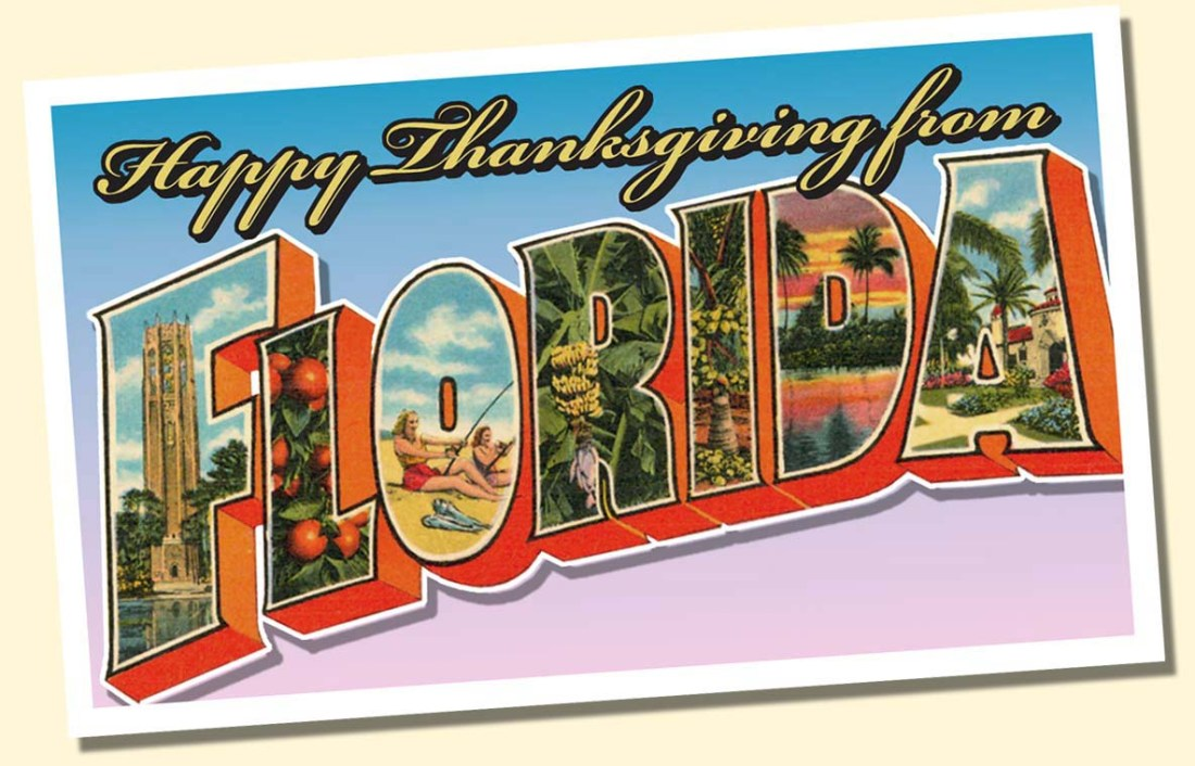 Happy Thanksgiving from Florida