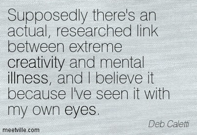 Quotation-Deb-Caletti-eyes-illness-creativity-insanity-Meetville-Quotes-258823