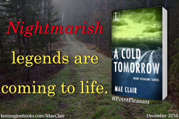 creepy dirt road at night with the book cover for A Cold Tomorrow by author Mae Clair in the foreground